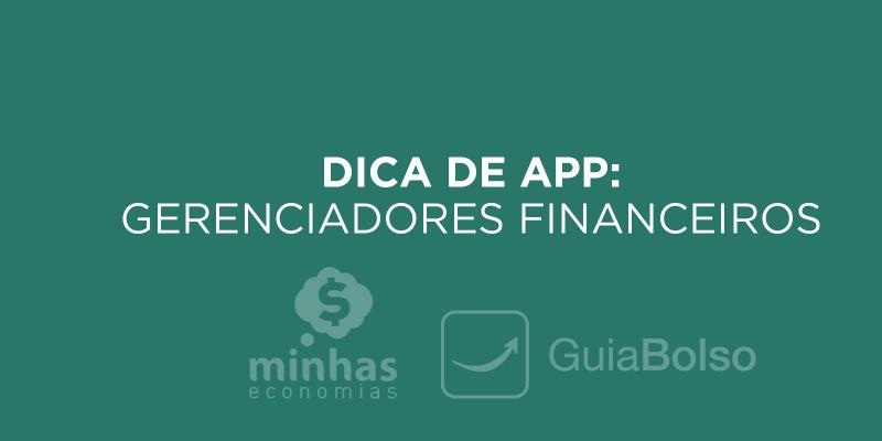 Dicas de App: Gerenciadores Financeiros