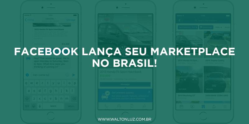 Facebook lança seu marketplace no Brasil!