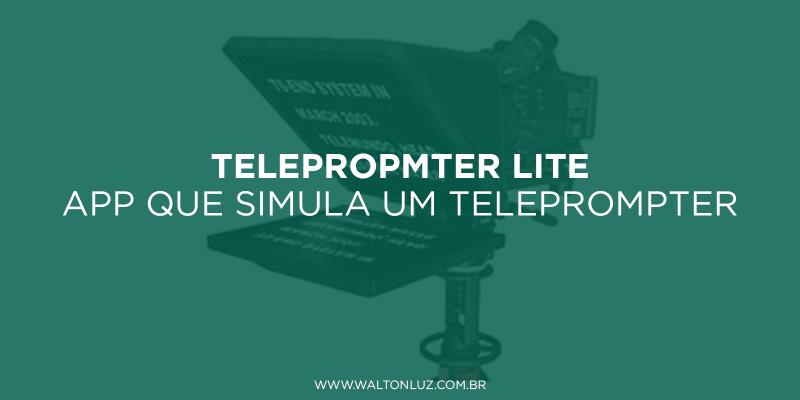 Telepropmter Lite: app que simula um teleprompter